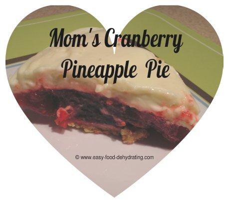 Mom's Cranberry Pineapple Pie