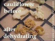 Cauliflower before and after dehydrating