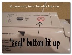 FoodSaver seal button lit