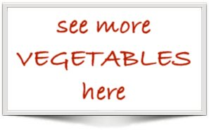 see more vegetables here