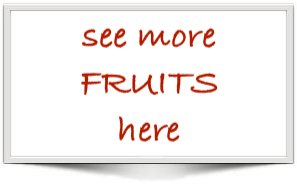 see more fruits here